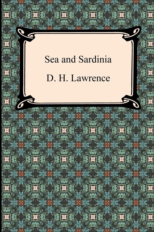 D. H. Lawrence Sea and Sardinia