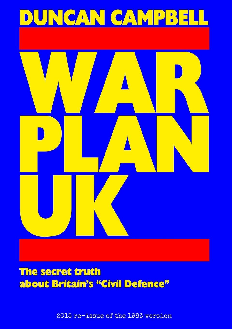 цена на Duncan Campbell War Plan UK