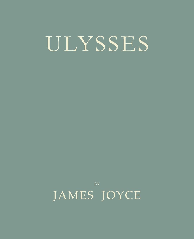 Джеймс Джойс Ulysses .Facsimile of 1922 First Edition.