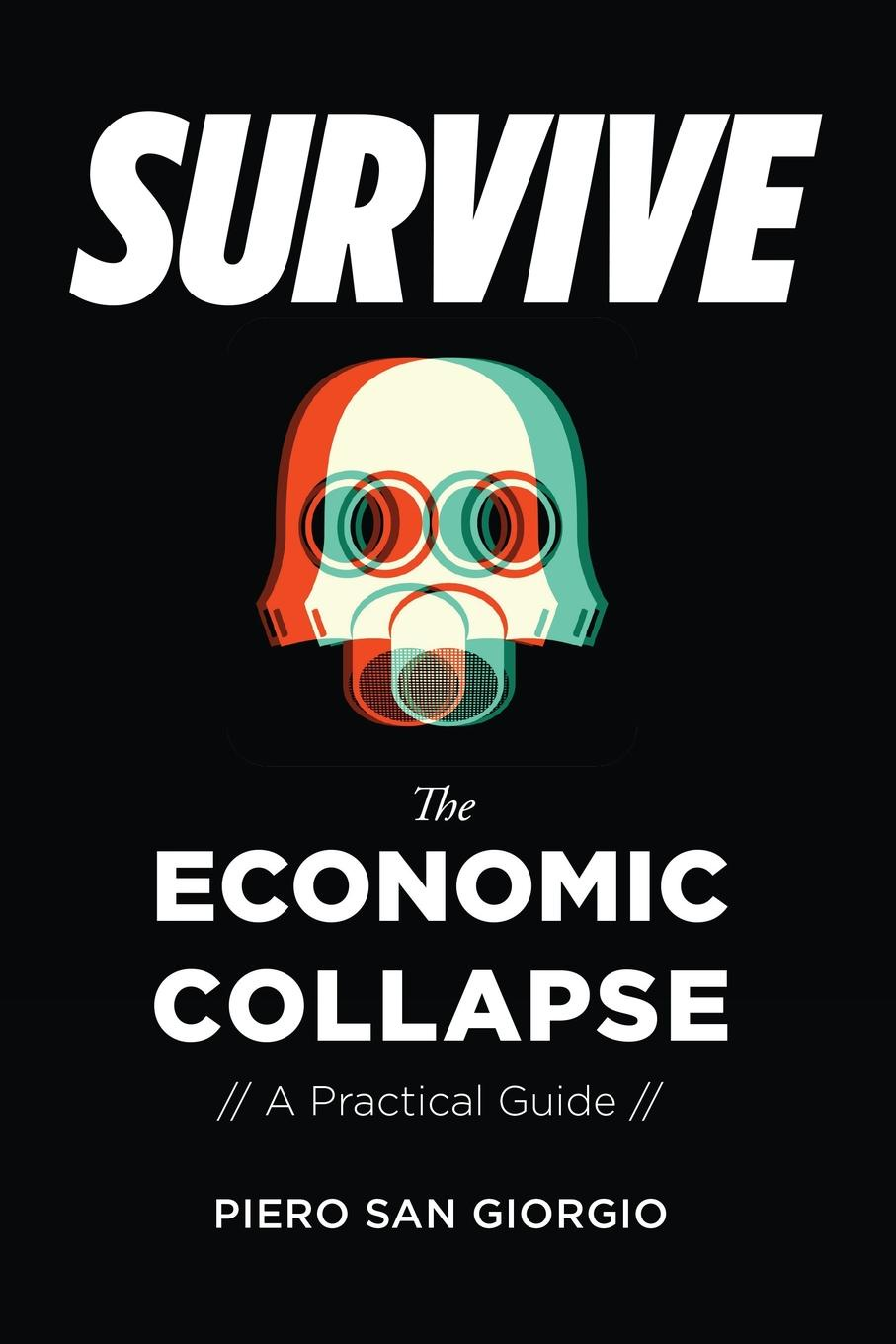 цены на Piero San Giorgio Survive-The Economic Collapse  в интернет-магазинах