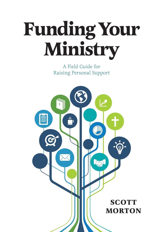 Scott Morton Funding Your Ministry