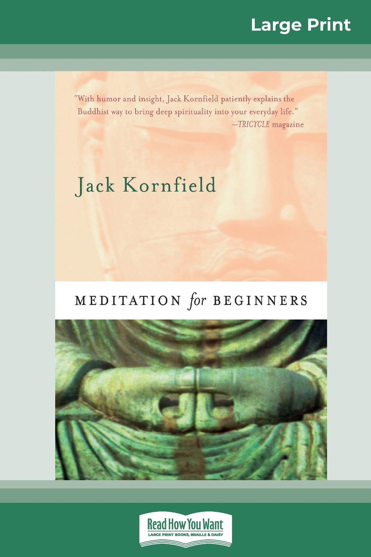 Jack Kornfield Meditation For Beginners (16pt Large Print Edition) jewish meditation