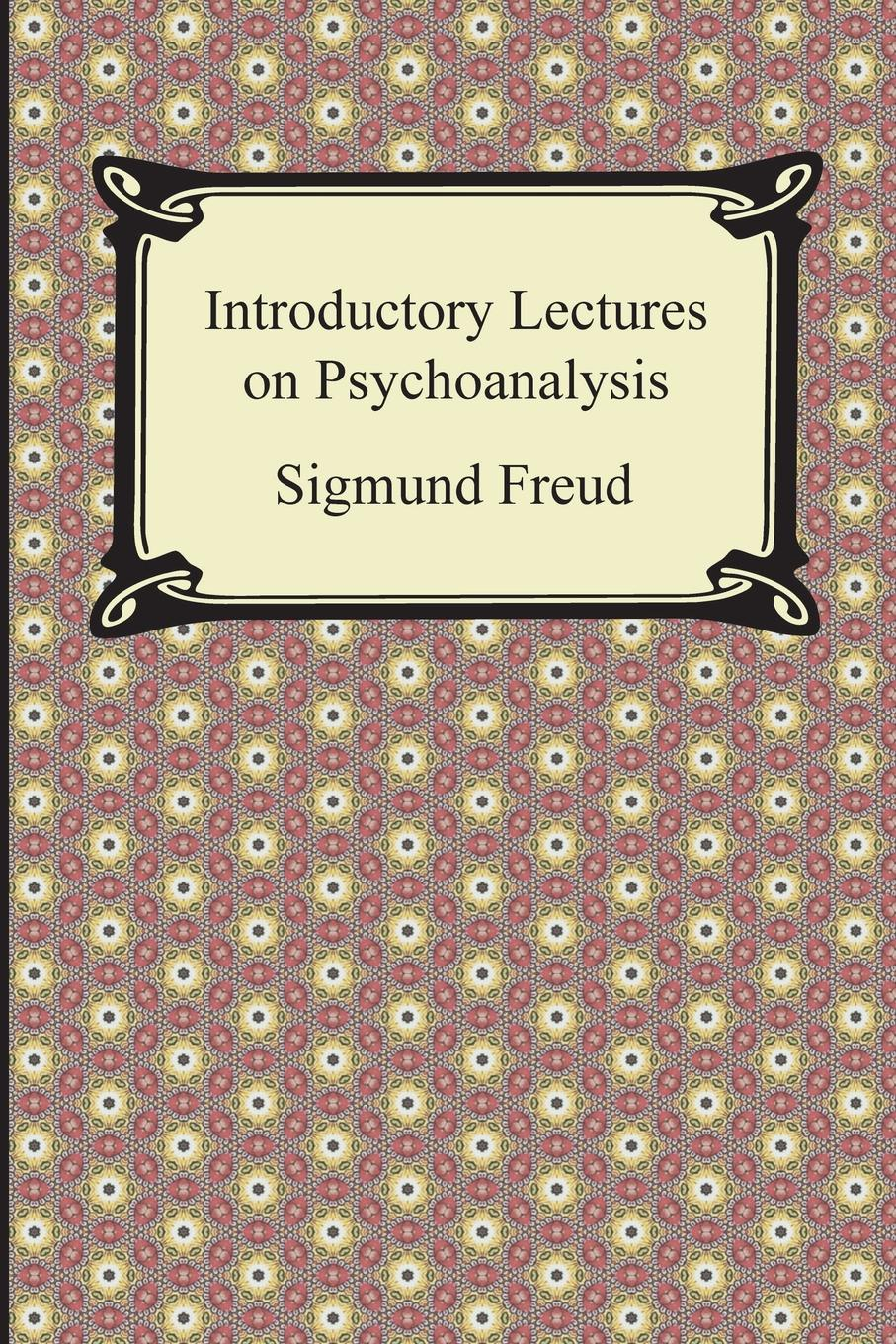 Sigmund Freud, G. Stanley Hall Introductory Lectures on Psychoanalysis наталья валерьевна косолапова legal psychology short course of lectures
