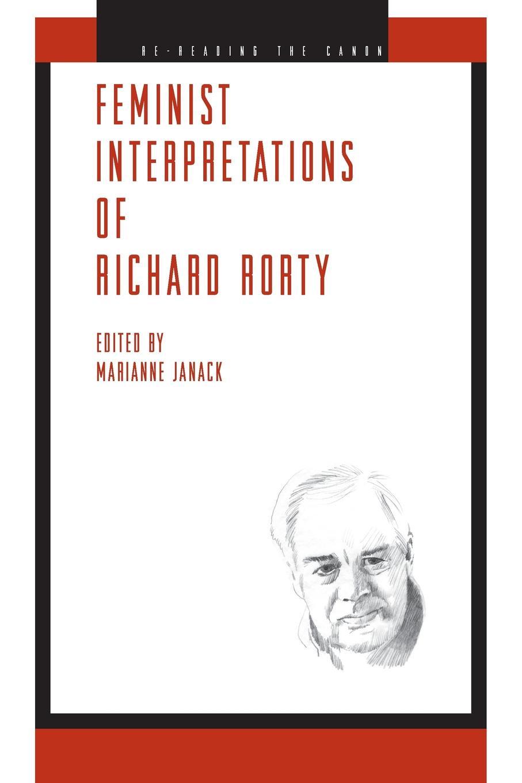 Feminist Interpretations of Richard Rorty недорго, оригинальная цена