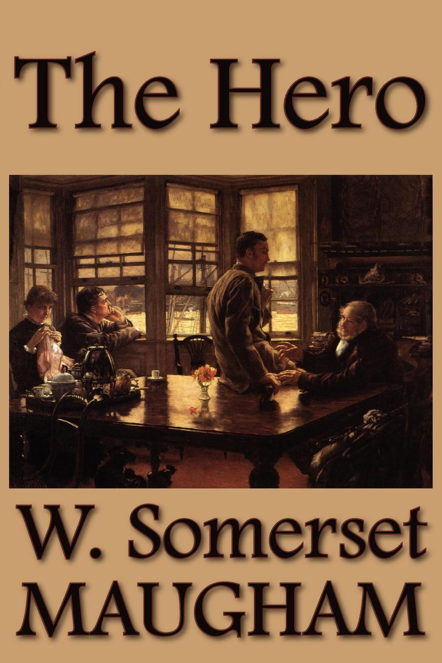 W. Somerset Maugham The Hero w somerset maugham the moon and sixpence