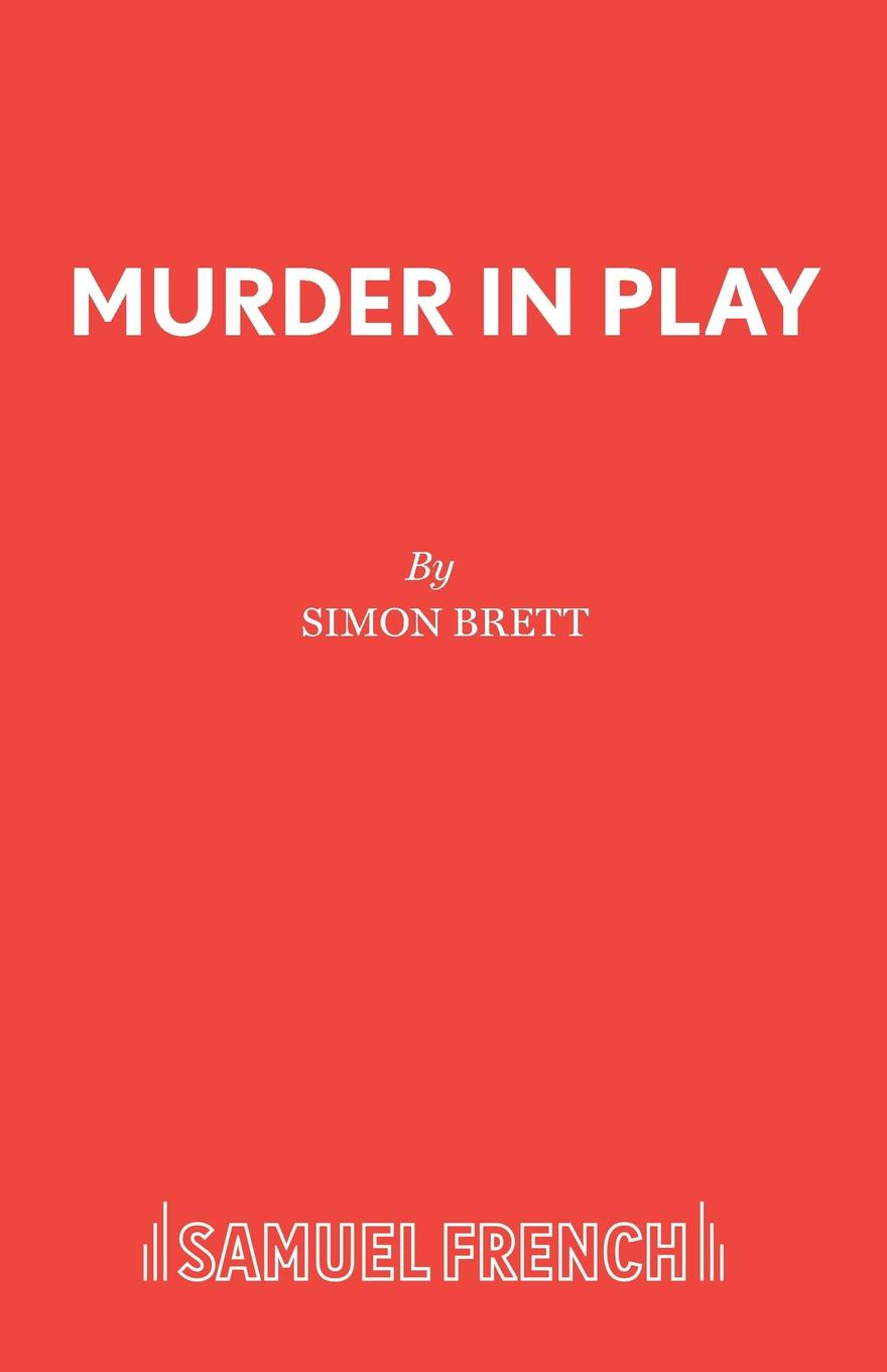 Simon Brett Murder in Play simon gray the common pursuit a play