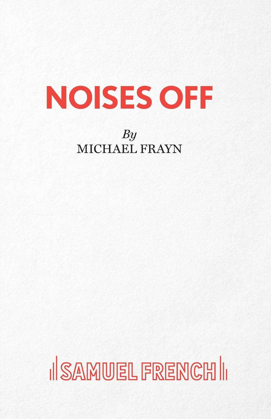 Michael Frayn Noises Off - A Play michael frayn spies