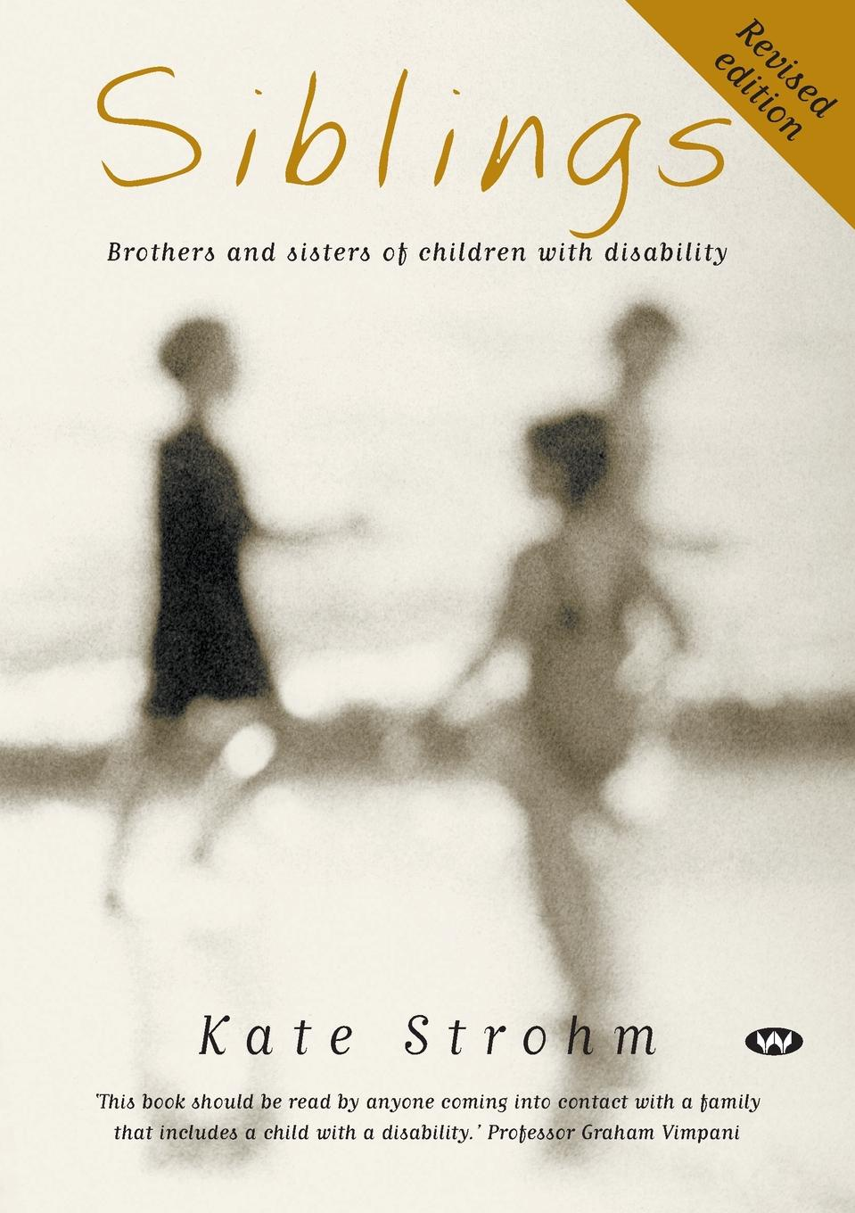 Kate Strohm Siblings. Brothers and sisters of children with disability