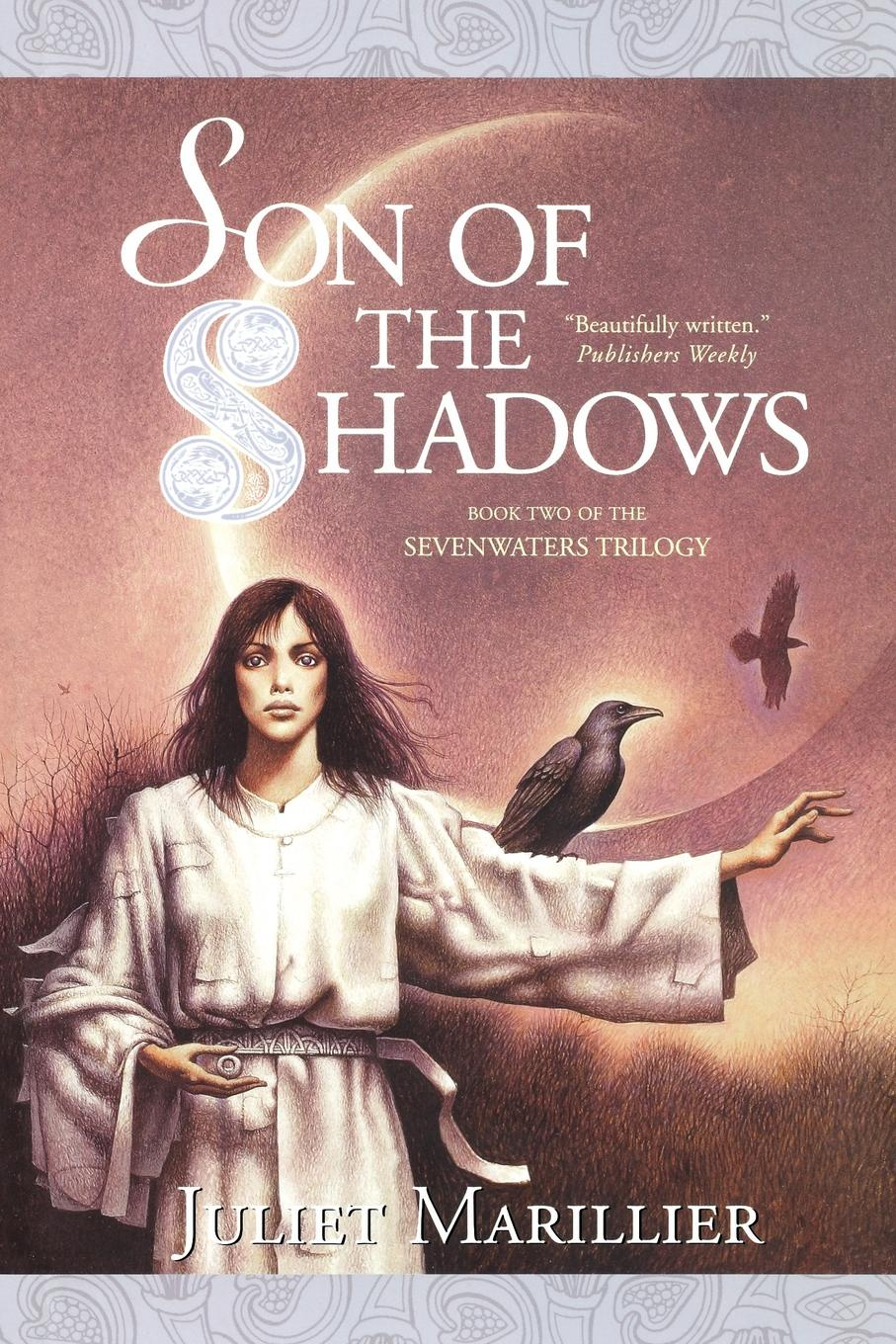 Juliet Marillier Son of the Shadows reign of shadows