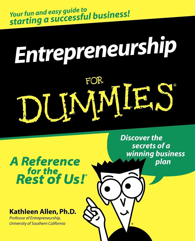 Kathleen Allen, Lois Allen Entrepreneurship for Dummies paul mladjenovic micro entrepreneurship for dummies isbn 9781118591871