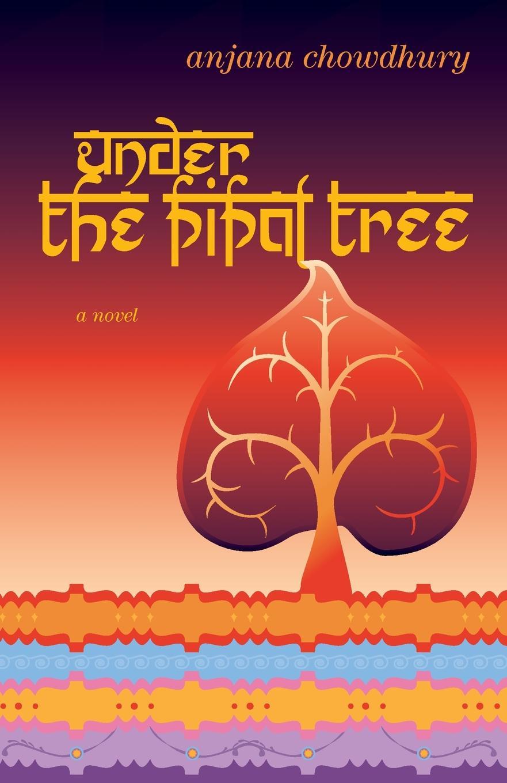все цены на Anjana Chowdhury Under the Pipal Tree онлайн