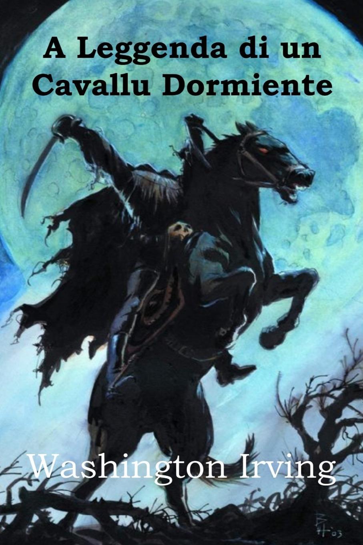 Washington Irving A Leggenda di un Cavallu Dormiente. The Legend of Sleepy Hollow, Corsican edition a willaert intavolatura di lauto