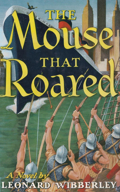 Leonard Wibberley, Sam Sloan The Mouse That Roared leonard jones how fu k d up would it be if