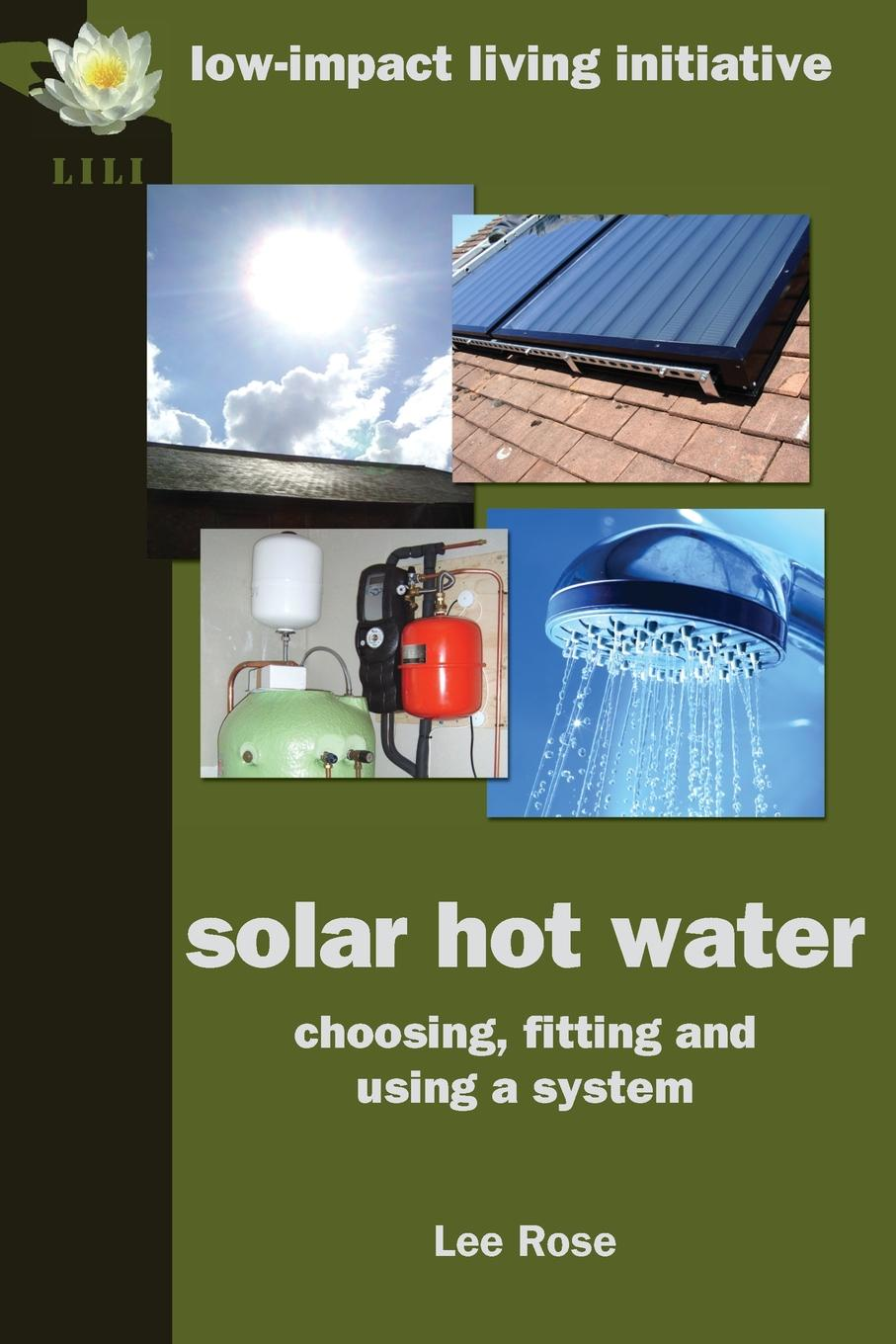 Lee Rose Solar Hot Water. Choosing, Fitting and Using a System wireless controller of solar water heater 100 240v for separated pressurized solar hot water system