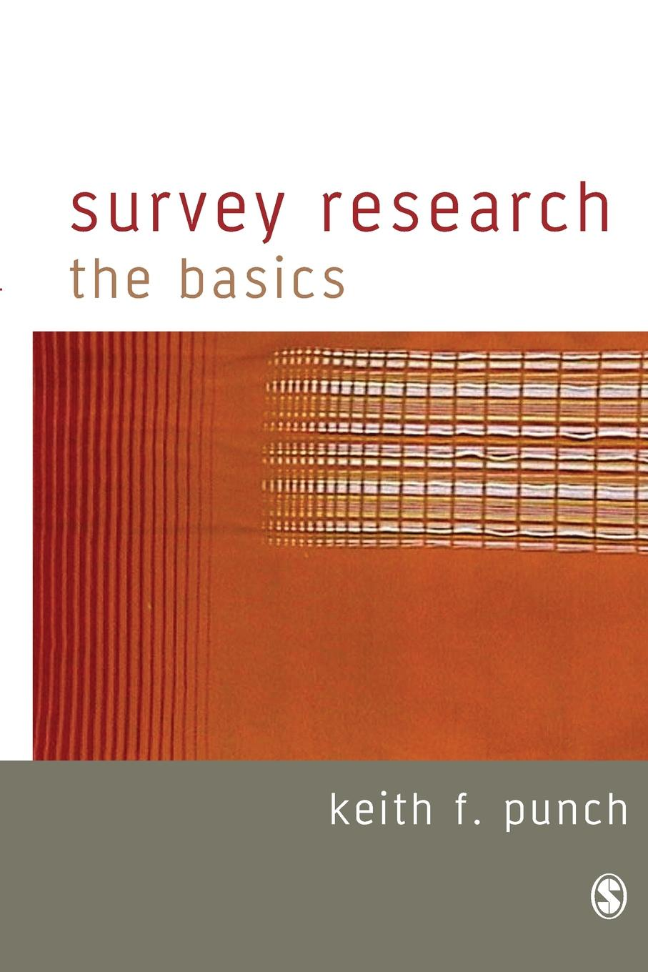 Keith F. Punch Survey Research. The Basics недорого