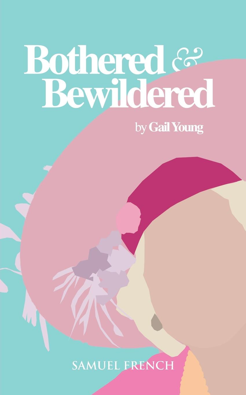 Gail Young Bothered and Bewildered цена 2017