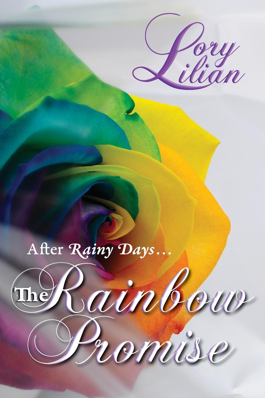 Lory Lilian The Rainbow Promise erin kaye the promise of happiness