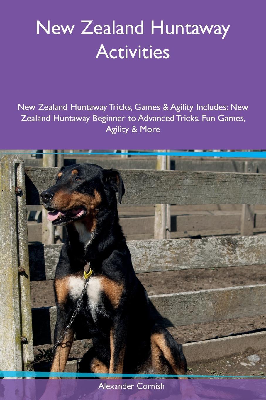 цены на Alexander Cornish New Zealand Huntaway Activities New Zealand Huntaway Tricks, Games & Agility Includes. New Zealand Huntaway Beginner to Advanced Tricks, Fun Games, Agility & More  в интернет-магазинах