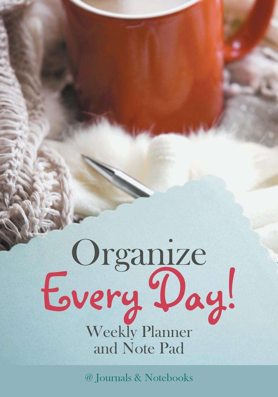 @Journals Notebooks Organize Every Day! Weekly Planner and Note Pad week planner wall decal