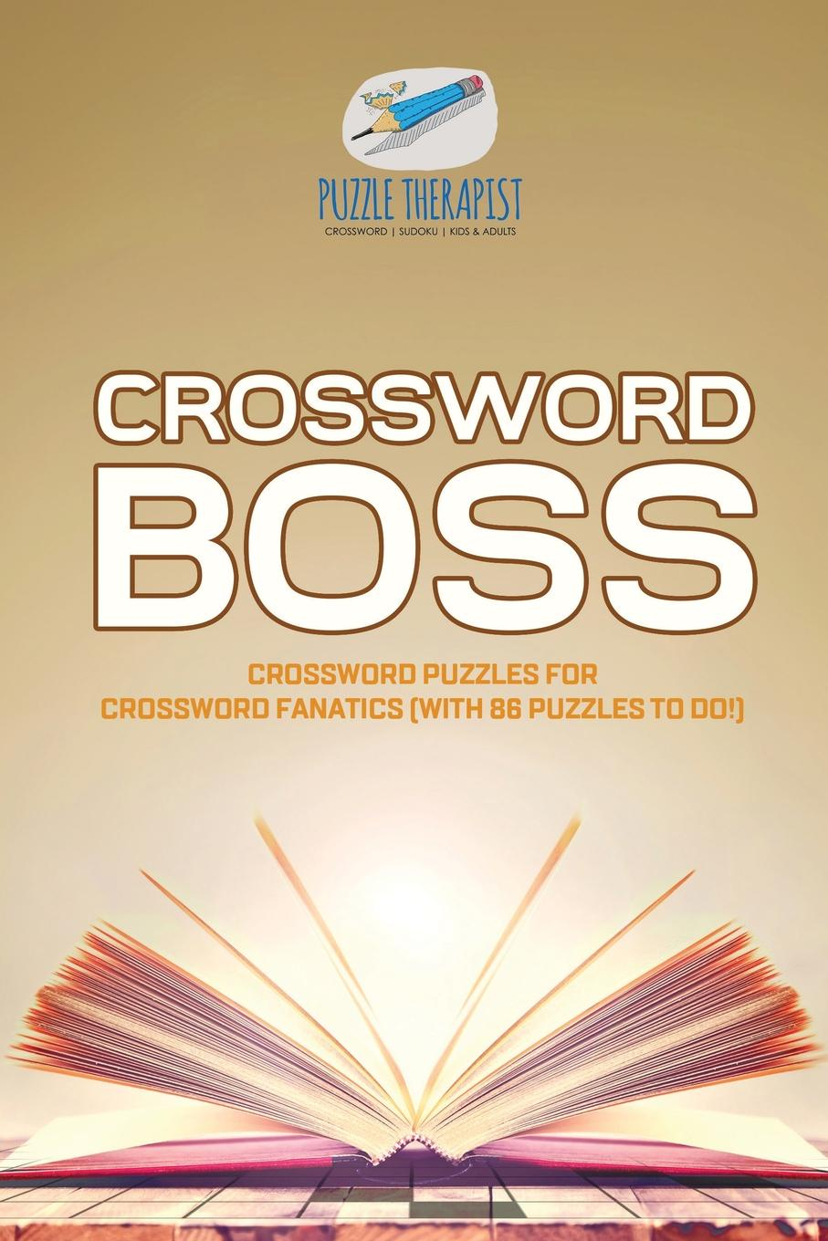Puzzle Therapist Crossword Boss . Crossword Puzzles for Crossword Fanatics (with 86 Puzzles to Do!) fake fanatics