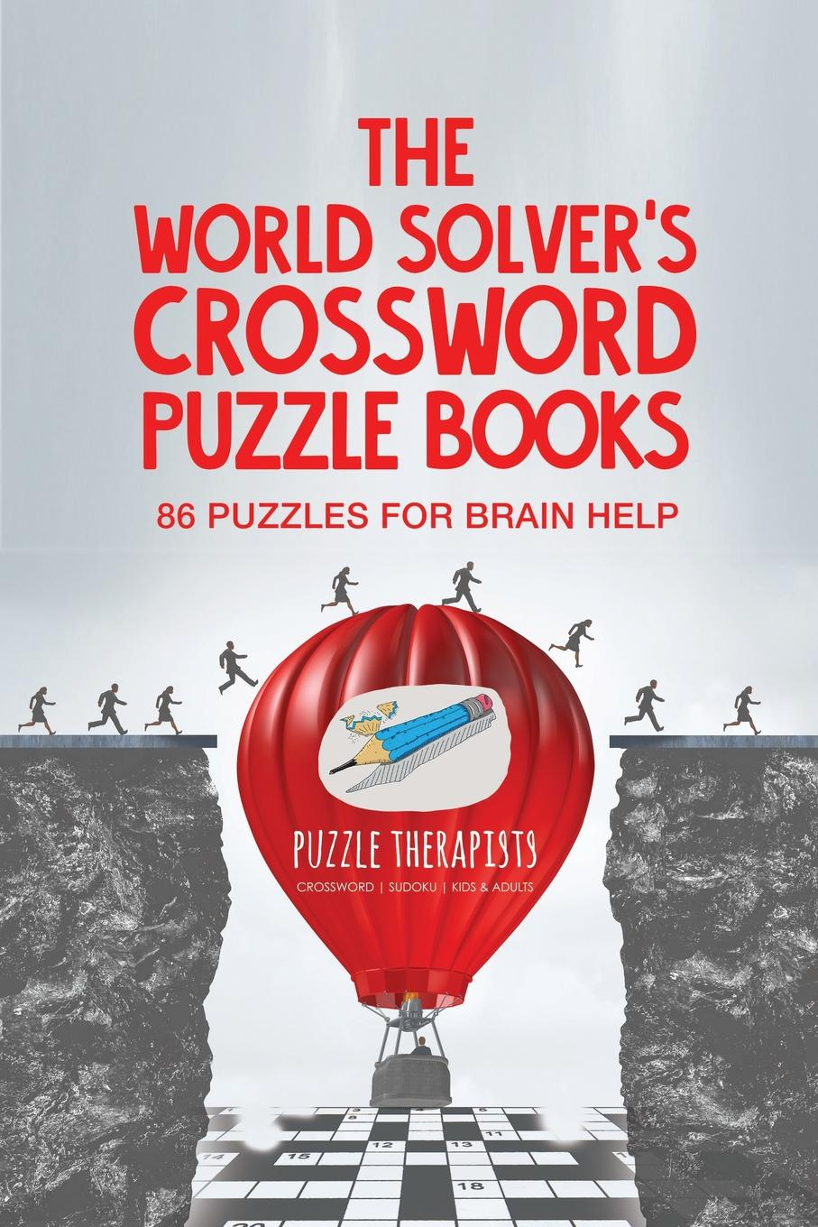 Puzzle Therapist The World Solver's Crossword Puzzle Books . 86 Puzzles for Brain Help thomas fellows forget self help re examining the golden rule