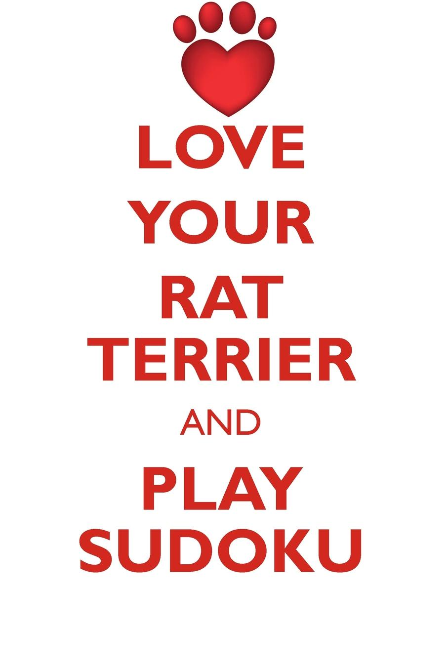 Loving Puzzles LOVE YOUR RAT TERRIER AND PLAY SUDOKU RAT TERRIER SUDOKU LEVEL 1 of 15 ontario rat i a page 1