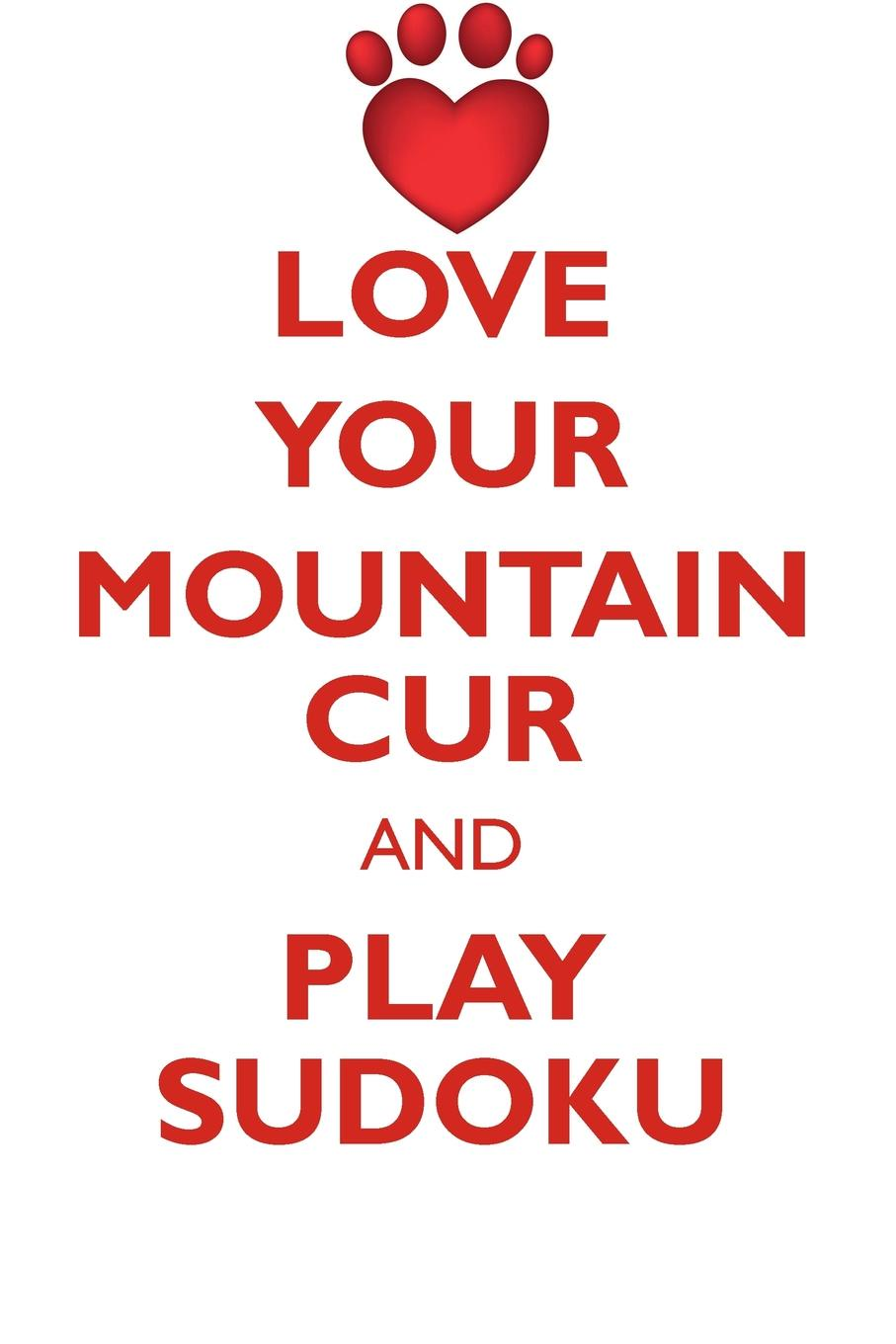 Loving Puzzles LOVE YOUR MOUNTAIN CUR AND PLAY SUDOKU MOUNTAIN CUR SUDOKU LEVEL 1 of 15