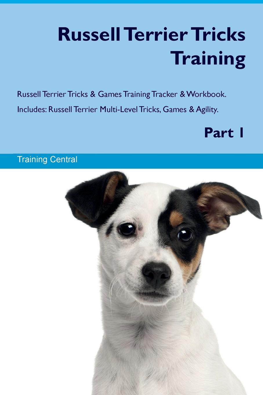 Training Central Russell Terrier Tricks Training Russell Terrier Tricks & Games Training Tracker & Workbook. Includes. Russell Terrier Multi-Level Tricks, Games & Agility. Part 1 training central cesky terrier tricks training cesky terrier tricks