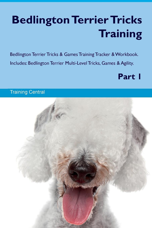 Training Central Bedlington Terrier Tricks Training Bedlington Terrier Tricks & Games Training Tracker & Workbook. Includes. Bedlington Terrier Multi-Level Tricks, Games & Agility. Part 1 training central cesky terrier tricks training cesky terrier tricks