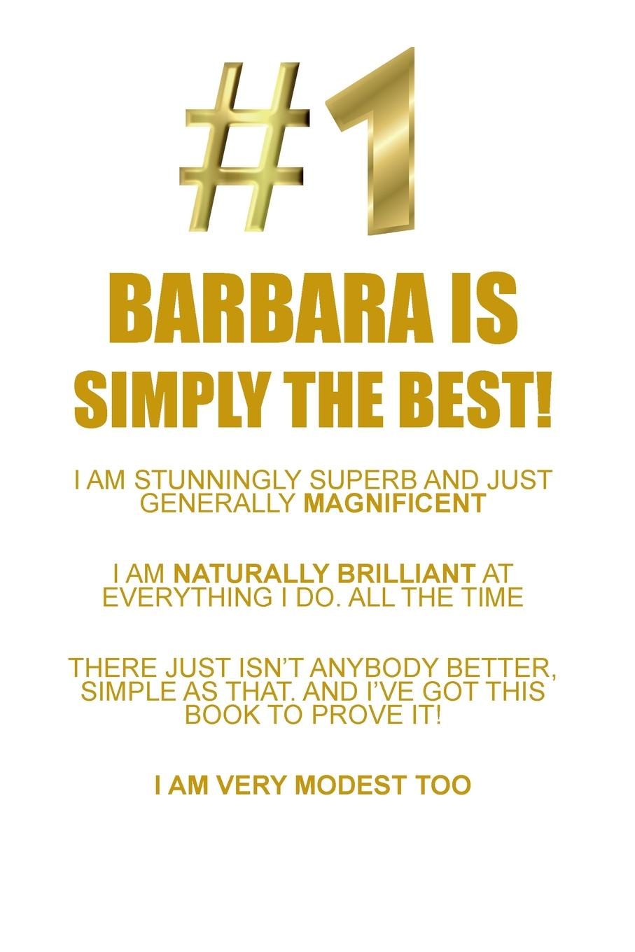 BARBARA IS SIMPLY THE BEST AFFIRMATIONS WORKBOOK Positive Affirmations Workbook Includes. Mentoring Questions, Guidance, Supporting You