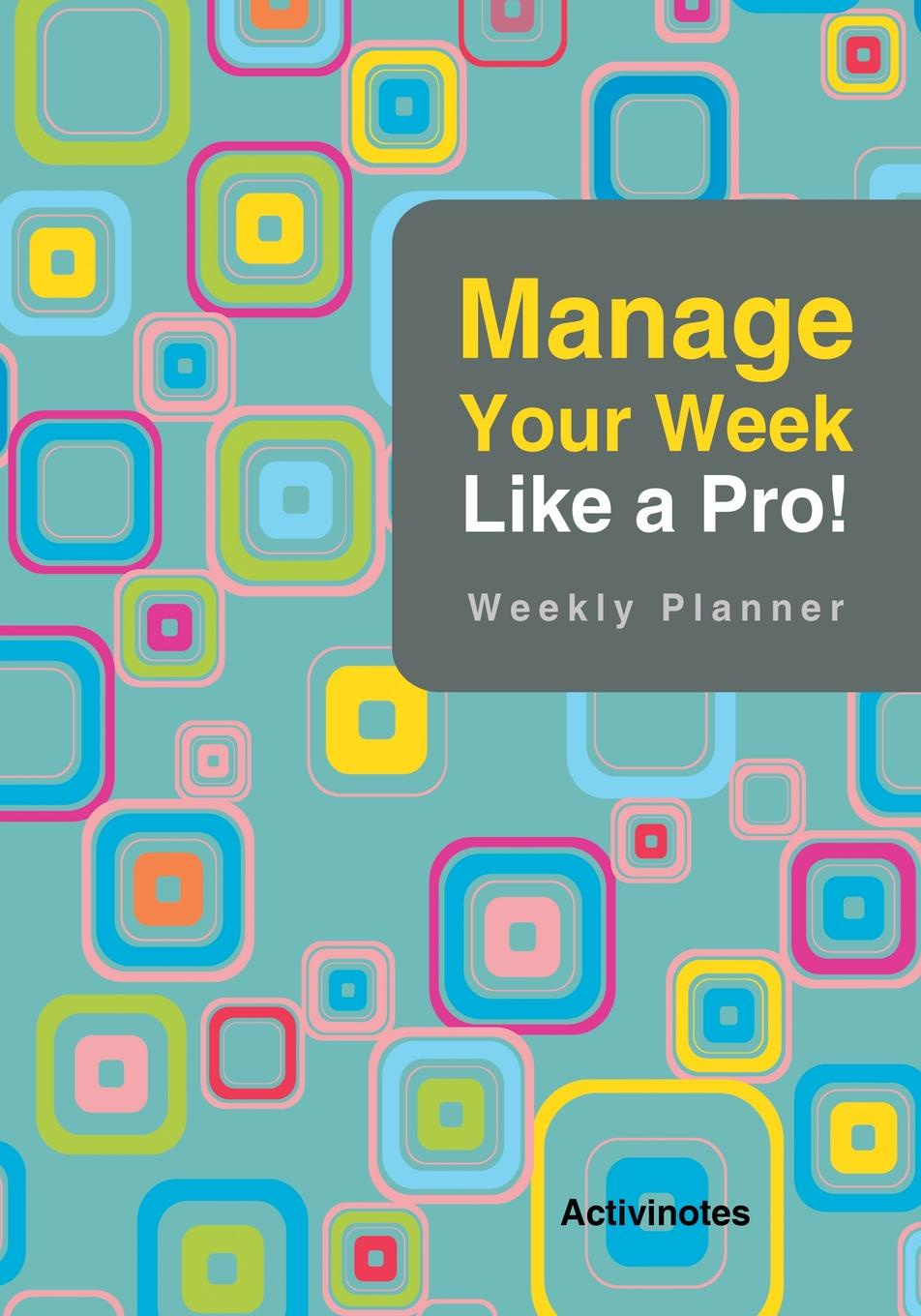 Activinotes Manage Your Week Like a Pro. Weekly Planner week planner wall decal