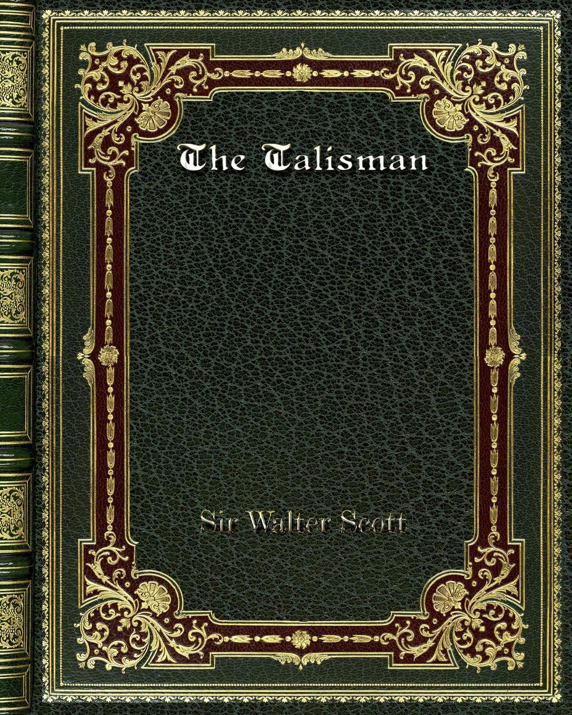 лучшая цена Sir Walter Scott The Talisman