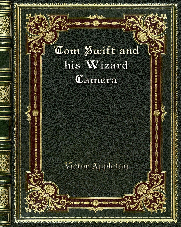 Фото - Victor Appleton Tom Swift and his Wizard Camera micro camera compact telephoto camera bag black olive