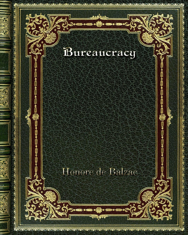 лучшая цена Honore de Balzac Bureaucracy