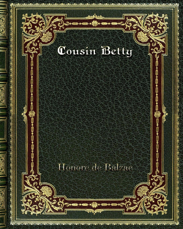 лучшая цена Honore de Balzac Cousin Betty