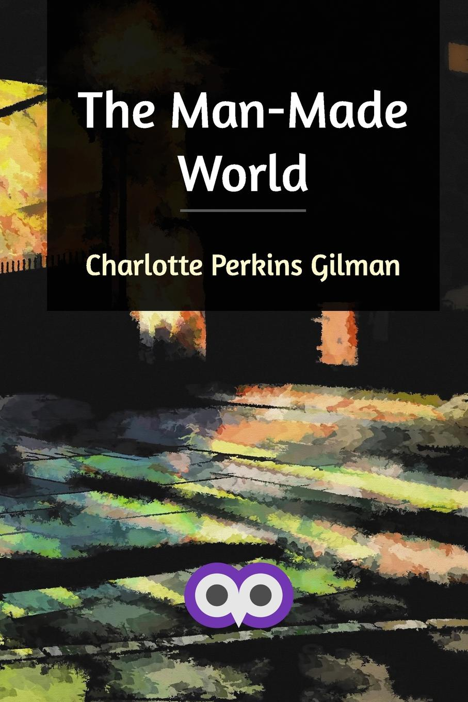 Charlotte Perkins Gilman The Man-Made World fasciolosis in sheep