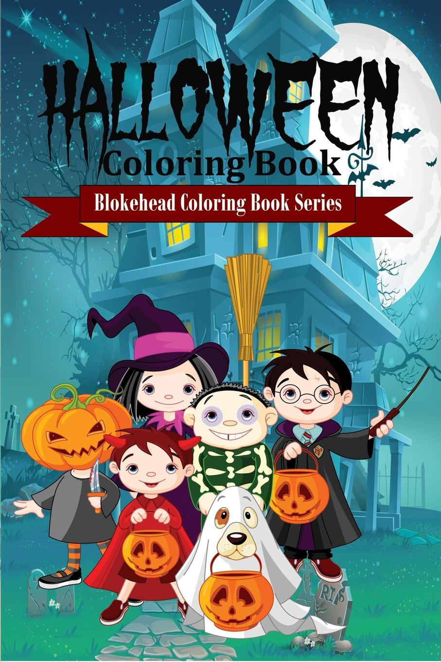 The Blokehead Halloween Coloring Book sandra staines wobbly monsters coloring book