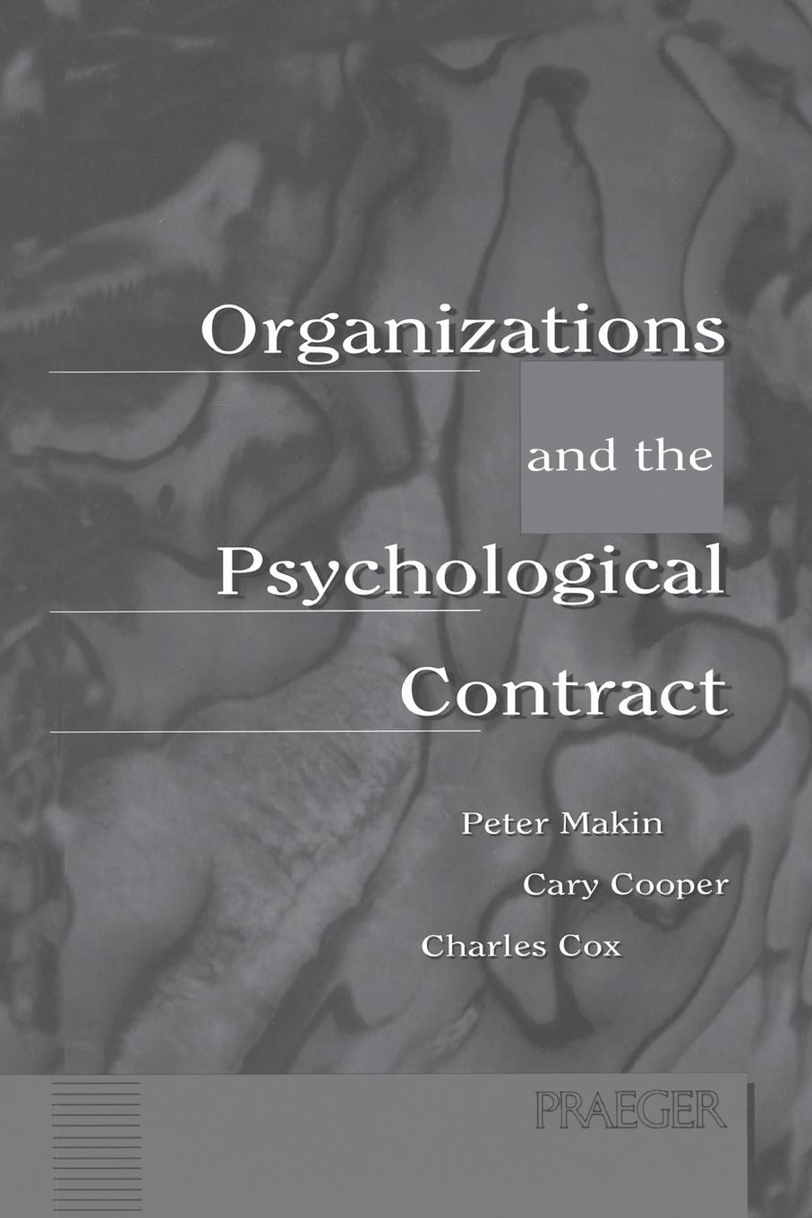Peter Makin, Cary Cooper, Charles Fox Organizations and the Psychological Contract. Managing People at Work susan fox contract bride
