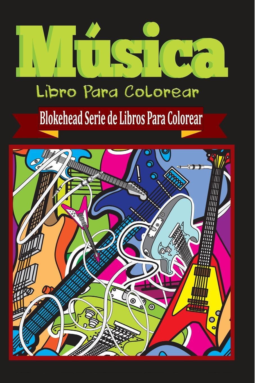 El Blokehead Musica Libro Para Colorear nadia koval maestros de la música