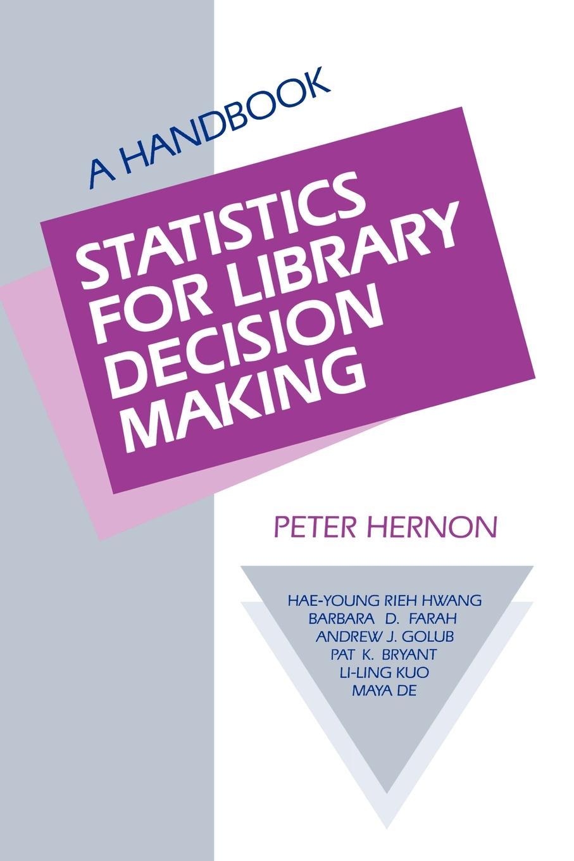 купить Statistics for Library Decision Making. A Handbook по цене 6327 рублей