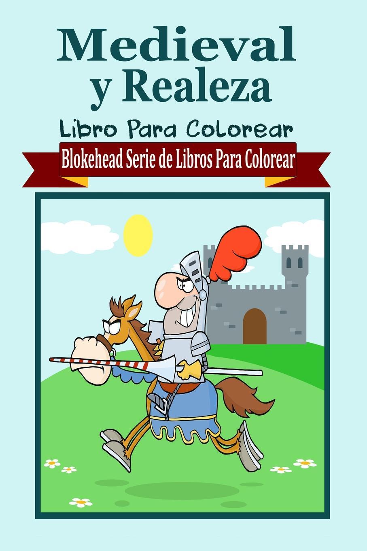 El Blokehead Medieval y Realeza Libro Para Colorear imaginador 69 princesa y pirata 3