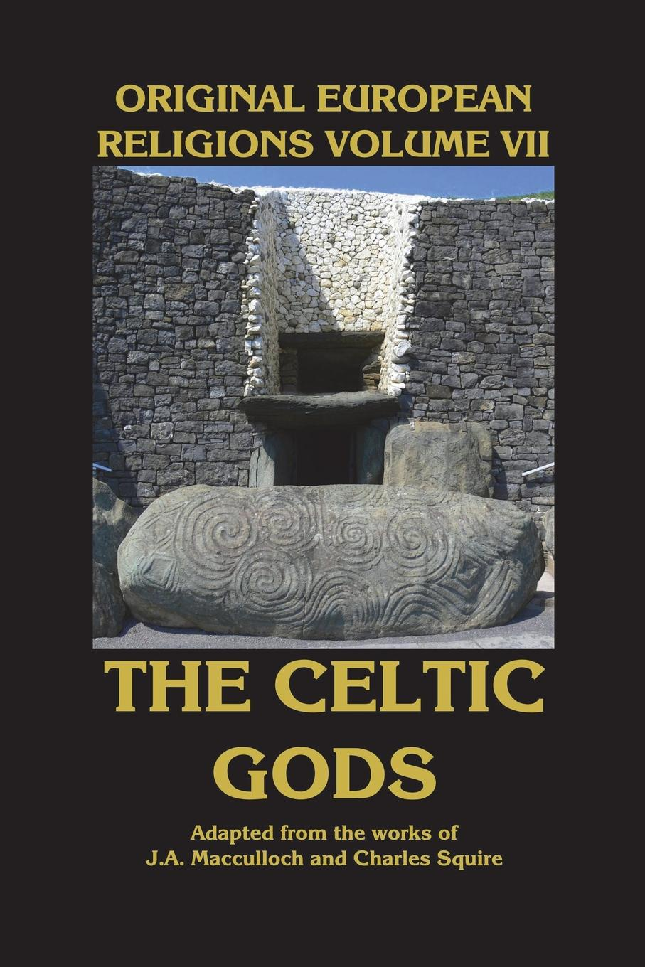 Macculloch / Squire Original European Religions Volume VII. The Celtic Gods alfred perceval graves a celtic psaltery