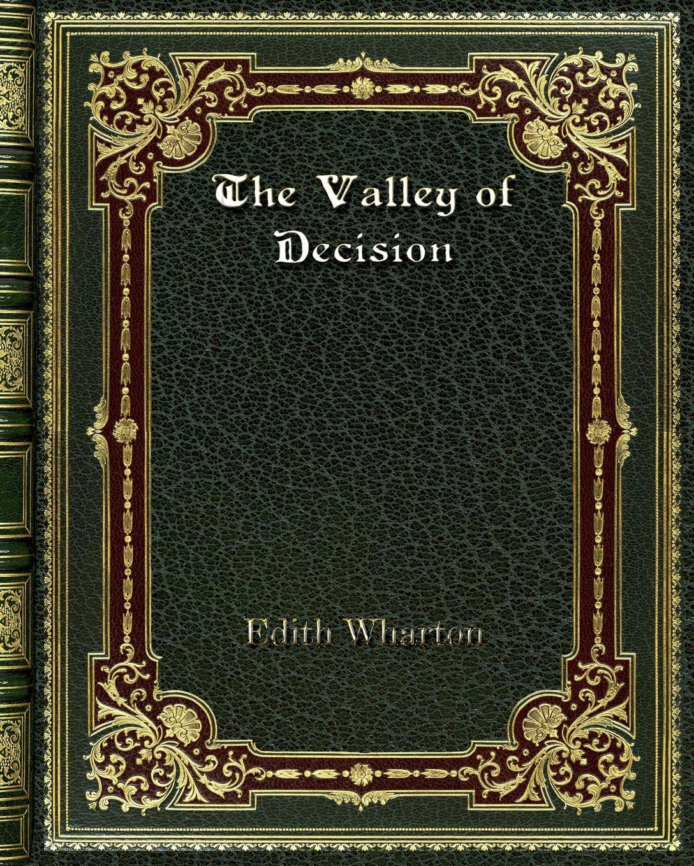 Edith Wharton The Valley of Decision edith wharton in morocco
