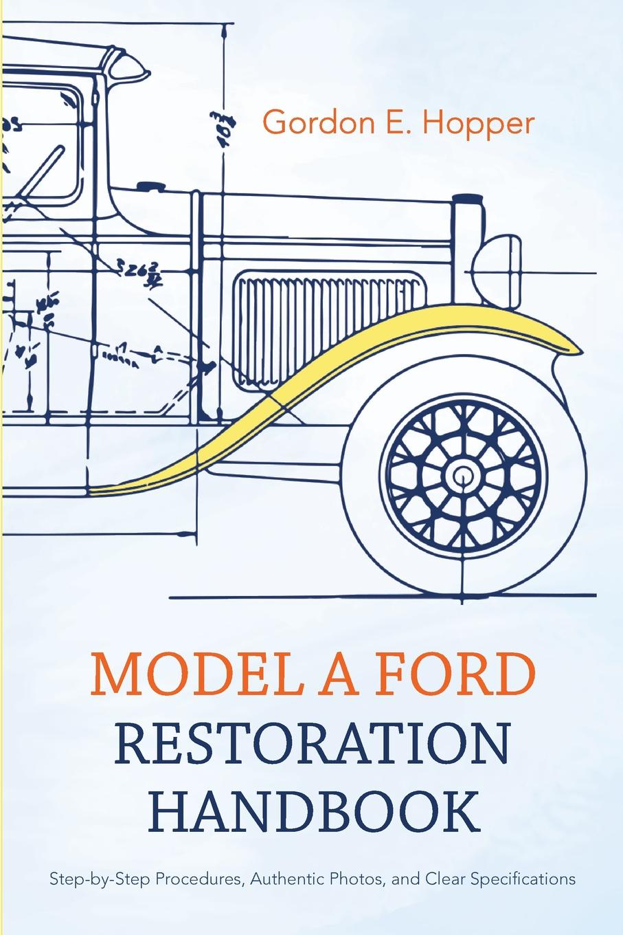 Gordon E. Hopper Model A Ford Restoration Handbook pull starter single pawl for chinese 170f diesel engine new cheap generator recoil starter assembly replacement parts