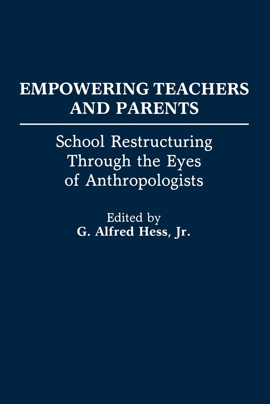 Empowering Teachers and Parents. School Restructuring Through the Eyes of Anthropologists david jenkins whiteboard selling empowering sales through visuals