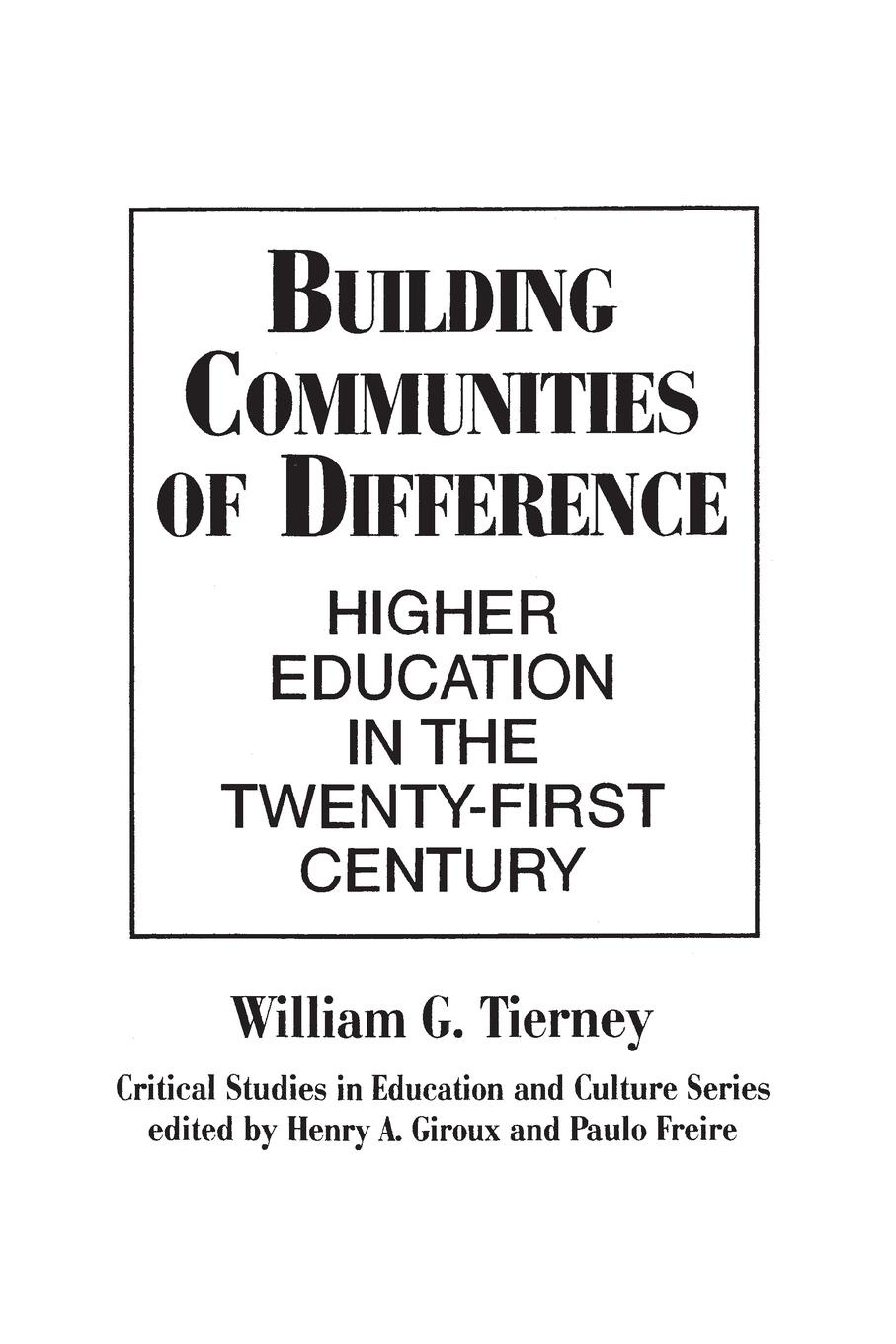 William Tierney Building Communities of Difference. Higher Education in the Twenty-First Century building non profit communities online