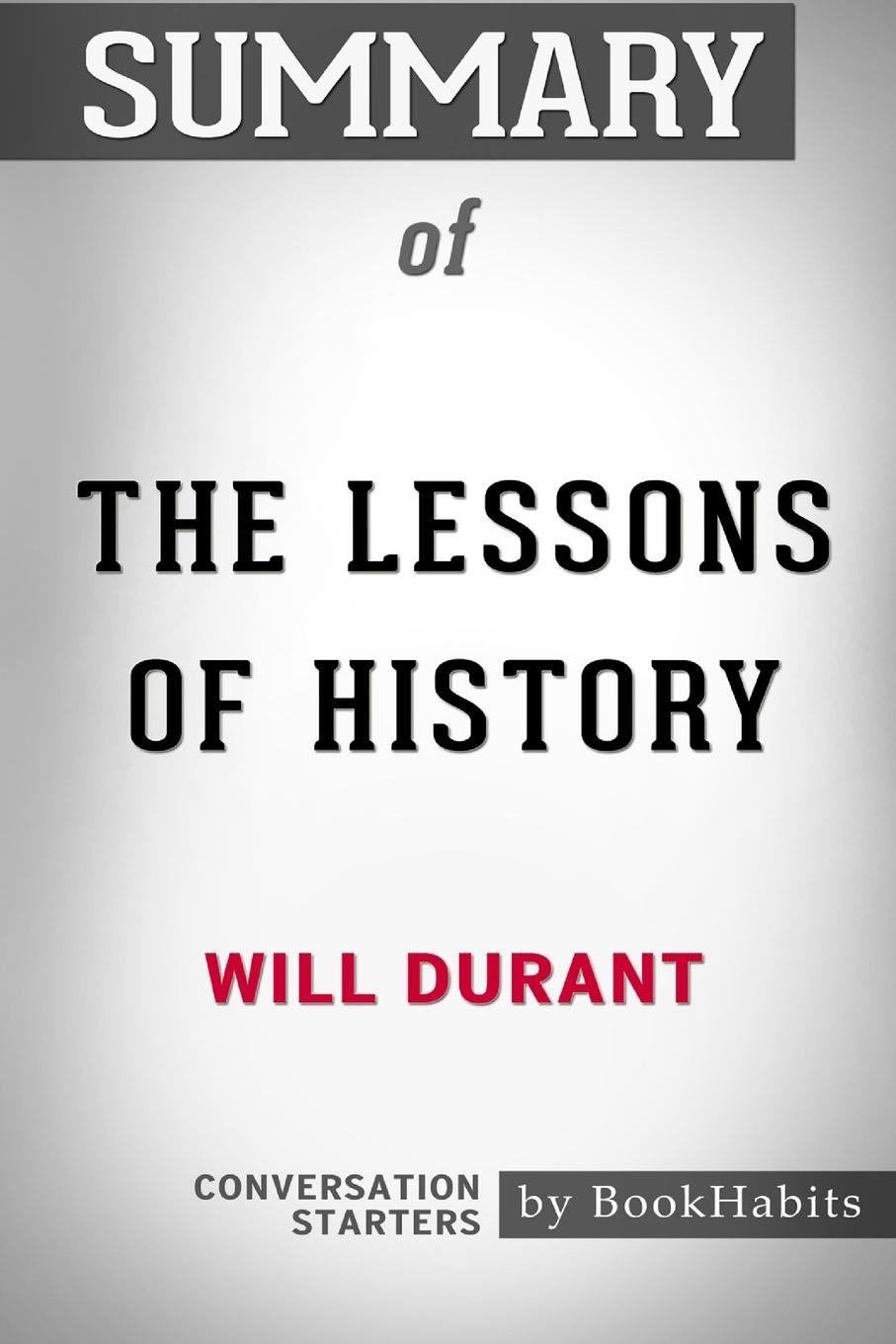 лучшая цена BookHabits Summary of The Lessons of History by Will Durant. Conversation Starters
