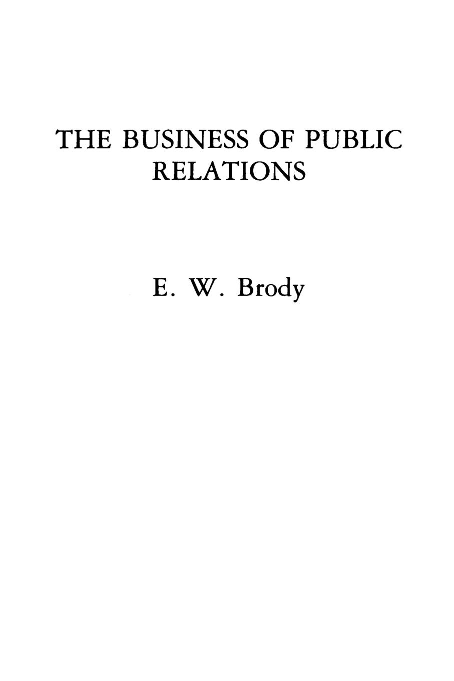 E Brody The Business of Public Relations brody jessica the fidelity files