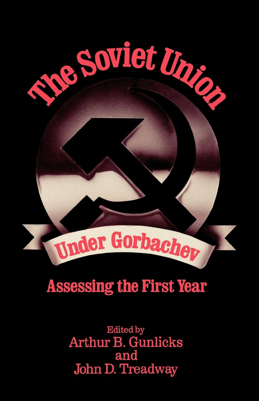 The Soviet Union Under Gorbachev. Assessing the First Year assessing creativity