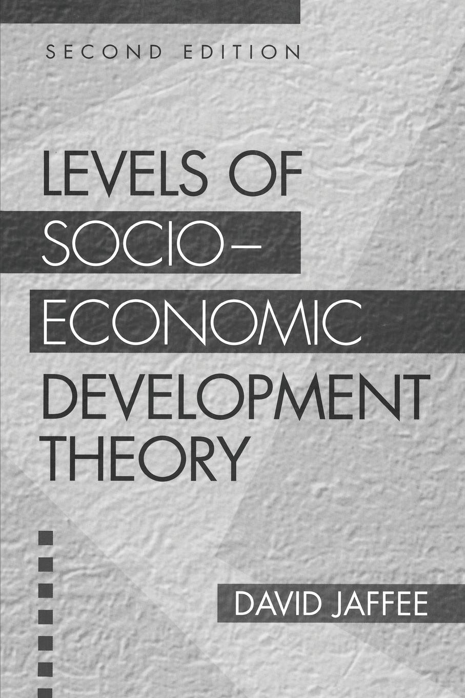 David Jaffee Levels of Socio-economic Development Theory socio economic determinants of performance of smes